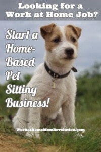 Start a Home-Based Pet Sitting Business!