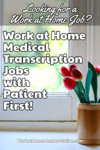 Home-Based Medical Transcription Jobs with Patient First