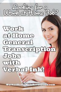 Verbal Ink Hiring Work at Home General Transcriptionists