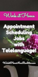 Work at Home Appointment Scheduling Jobs with Telelanguage!