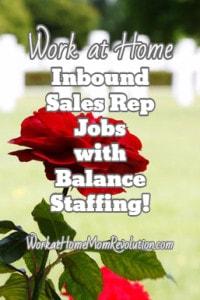 Work at Home Inbound Sales Jobs with Balance Staffing!