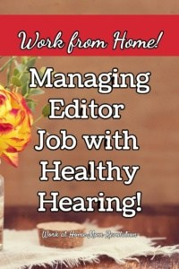 Work at Home Editor Job with Healthy Hearing!