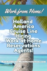 Holland America Work at Home Jobs!