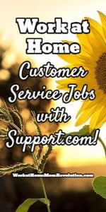 Work at Home Customer Service Jobs with Support.com!