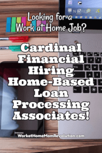 Home-Based Jobs: Cardinal Financial Hiring Loan Processors