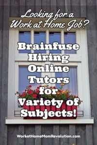 Work at Home: Brainfuse Online Tutoring Jobs