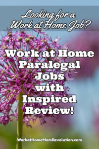 Work at Home Paralegal Jobs with Inspired Review