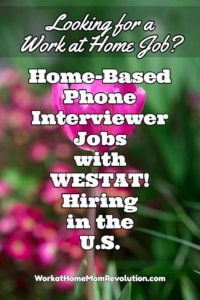 Home-Based Phone Data Jobs with WESTAT