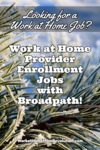 Work at Home Provider Enrollment Jobs with Broadpath