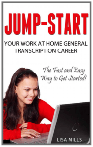 Cover Jump Start Your Work at Home General Transcription Career