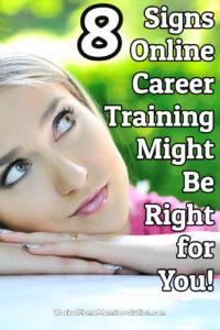 8 Signs Online Career Training Might Be Right for You!