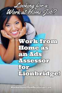 Work at Home as a Lionbridge Ads Assessor: Hiring in the U.S.