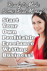 Start Your Own Lucrative Freelance Writing Business