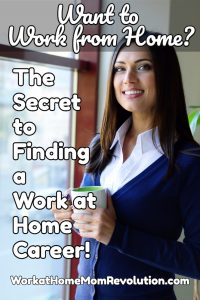 secret to finding a work at home career