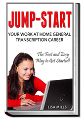 Jump-Start Your Work at Home General Transcription Career