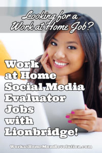 Home-Based Job: Social Media Evaluator with Lionbridge