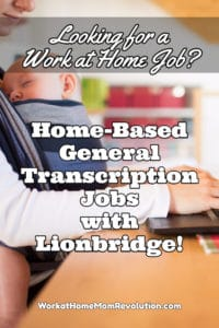 Home-Based General Transcription Jobs with Lionbridge