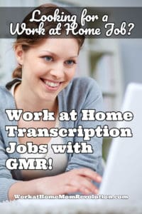 work at home transcription jobs with GMR