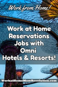 work at home jobs omni hotels and resorts