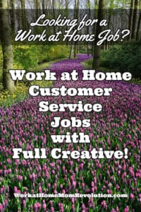work at home customer service jobs with Full Creative