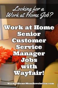 work at home senior customer service jobs with wayfair