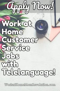 work at home customer service jobs with telelanguage