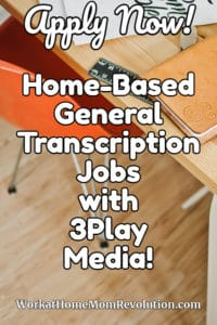 3Play Media is hiring home-based transcriptionists