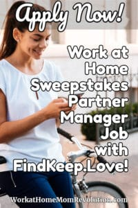 Home-Based Sweepstakes Partnership Manager Job with FindKeep.Love