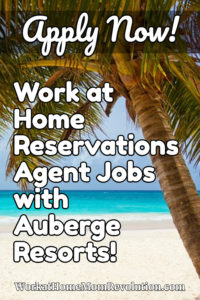 Work at Home Reservations Jobs with Auberge Resorts