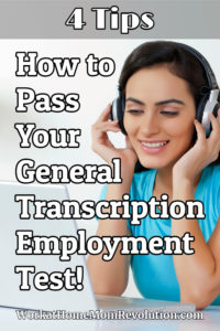 How to Pass Your General Transcription Employment Test