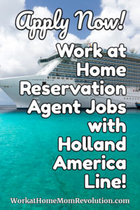 work at home reservations jobs with Holland America Line