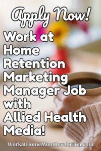 work at home retention marketing manager job with Allied Health Media