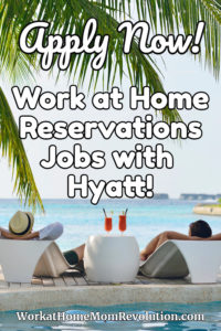 work at home jobs with Hyatt Hotels