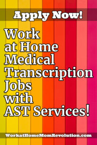 work at home medical transcription jobs with AST Services