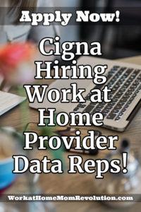 Cigna Hiring Work at Home Provider Data Reps