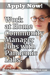 work at home community manager jobs with Pandemic Labs