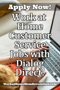 work at home customer service jobs Dialog Direct