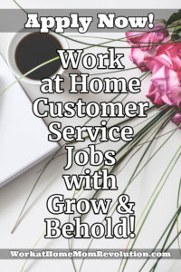 work at home customer service jobs with grow and behold