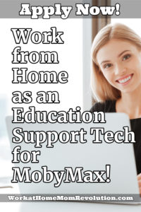 work from home education support tech jobs with MobyMax