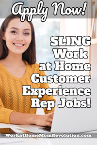 Work at Home Customer Experience Rep Jobs with Sling