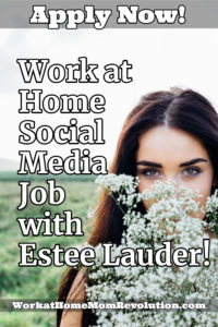 work at home customer service and social media job with Estee Lauder