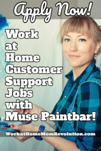 Work at Home Customer Support Jobs with Muse Paintbar
