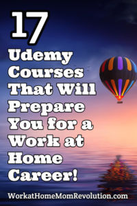 17 Udemy Courses: Prepare for a Work at Home Career