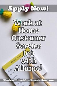 work at home customer service job Allume