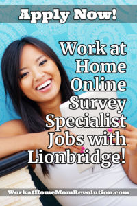 Work at Home Online Survey Specialist Jobs with Lionbridge