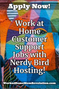 work at home customer support jobs Nerdy Bird Hosting