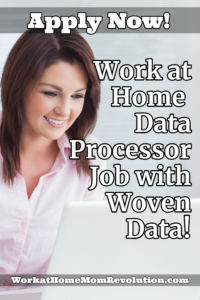 work at home data processor job Woven Data