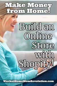 make money from home build an online store with shopify