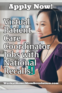 virtual patient care coordinator jobs with national recalls