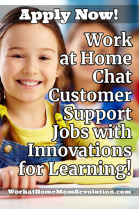 work at home chat customer support jobs with Innovations for Learning